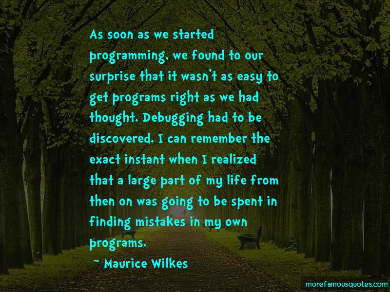 Maurice Wilkes Quotes Pictures 3