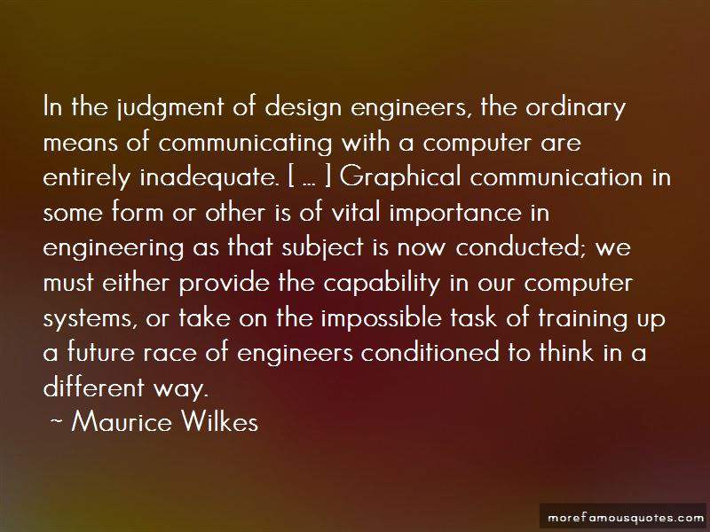 Maurice Wilkes Quotes