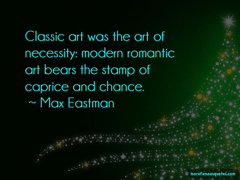Max Eastman Quotes Pictures 2