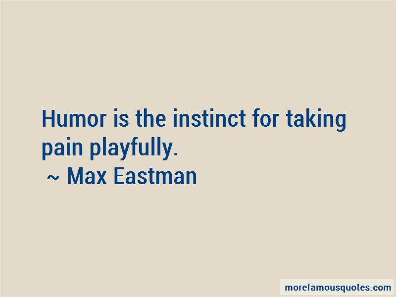 Max Eastman Quotes Pictures 3