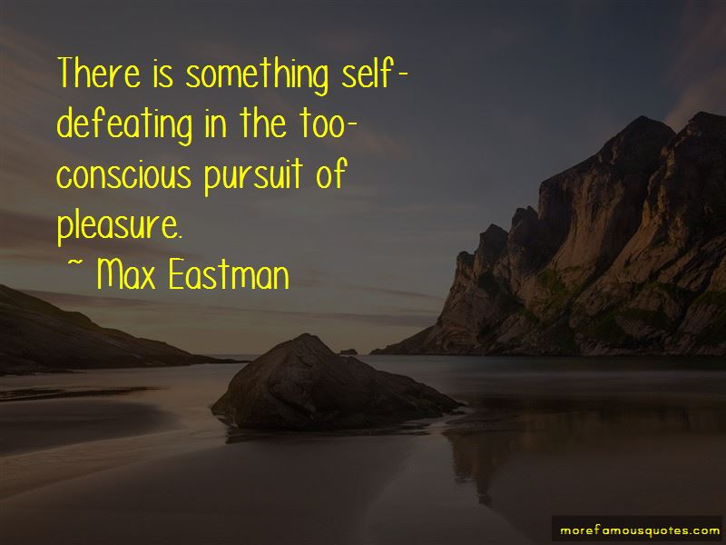 Max Eastman Quotes Pictures 4