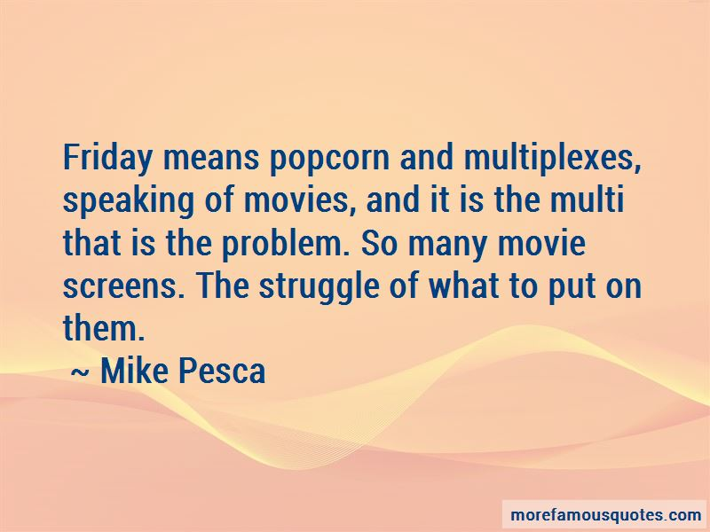 Mike Pesca Quotes Pictures 2