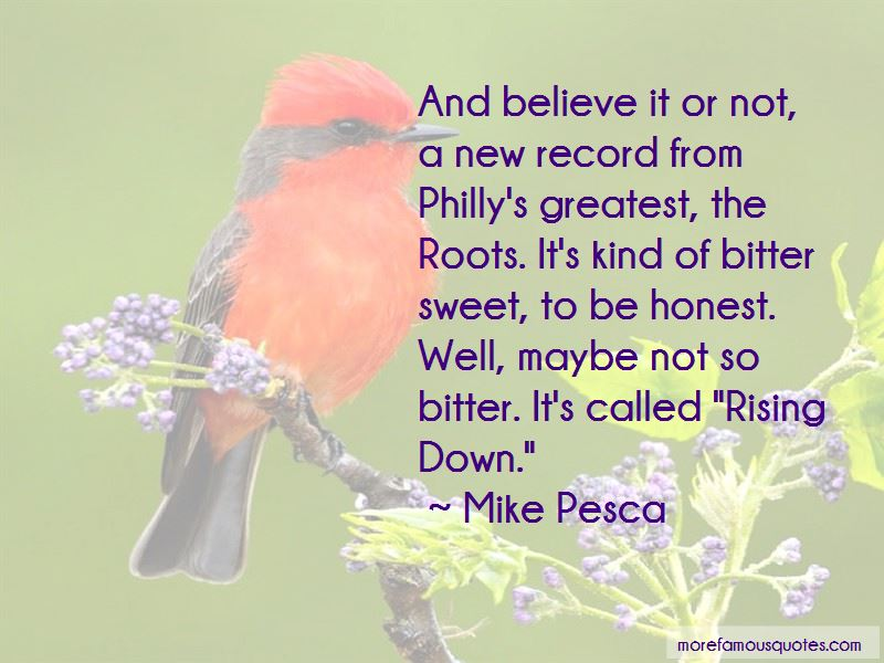 Mike Pesca Quotes Pictures 4