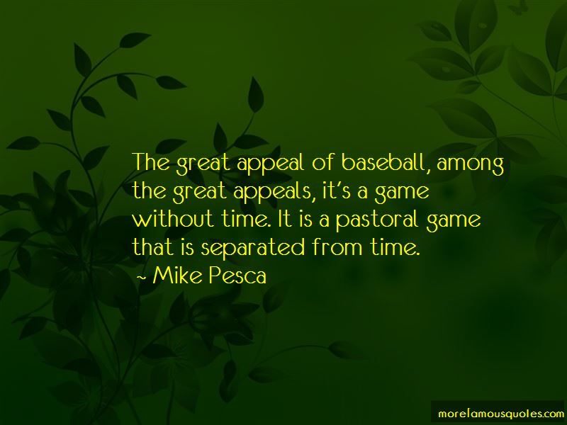 Mike Pesca Quotes