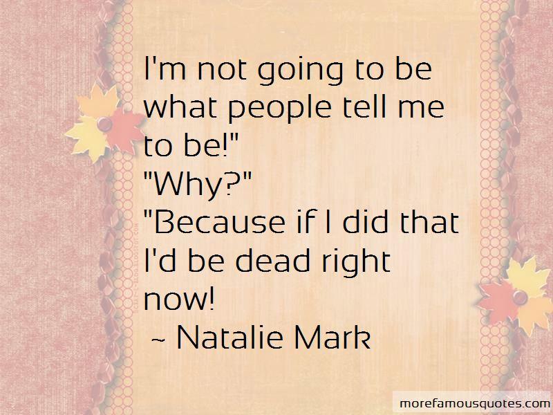 Natalie Mark Quotes