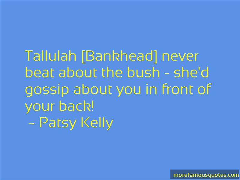 Patsy Kelly Quotes Pictures 2