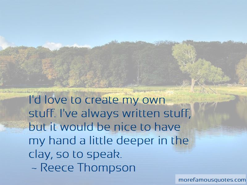 Reece Thompson Quotes Pictures 4