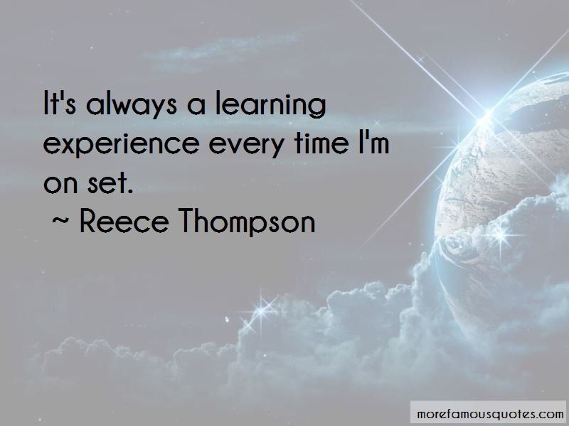 Reece Thompson Quotes