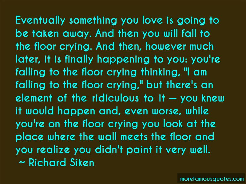 Richard Siken Quotes Pictures 3