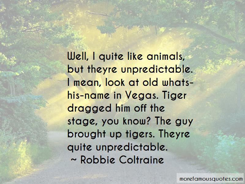 Robbie Coltraine Quotes Pictures 2