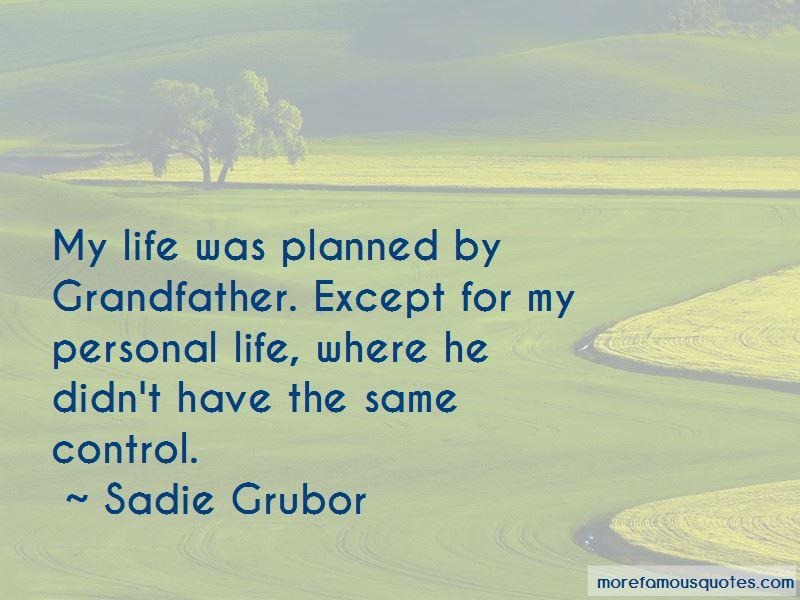 Sadie Grubor Quotes Pictures 3