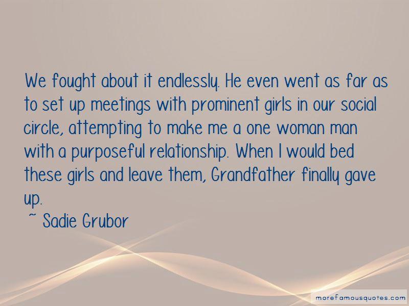 Sadie Grubor Quotes