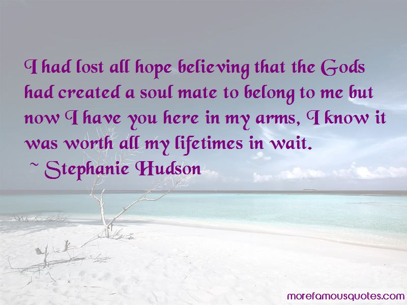 Stephanie Hudson Quotes Pictures 4