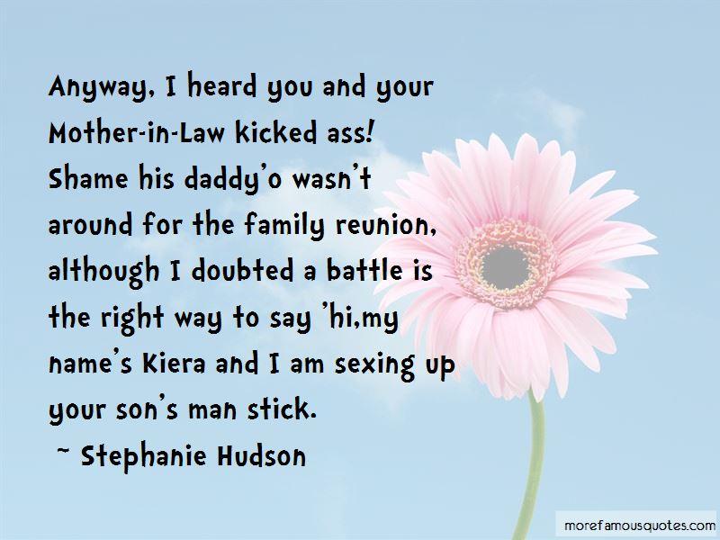 Stephanie Hudson Quotes