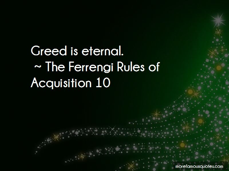 The Ferrengi Rules Of Acquisition 10 Quotes