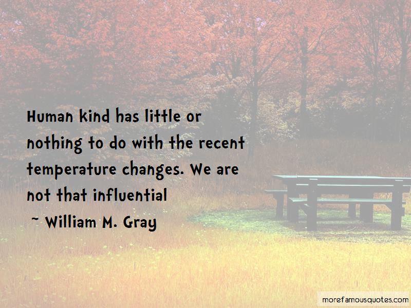 William M. Gray Quotes Pictures 2
