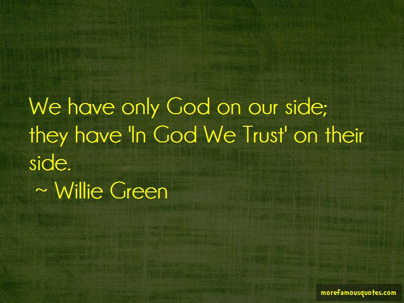Willie Green Quotes Pictures 2