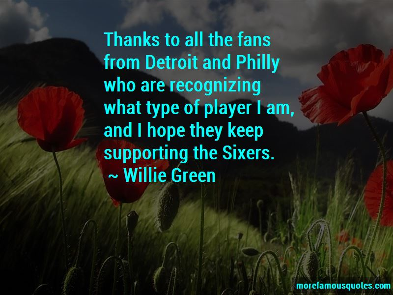Willie Green Quotes