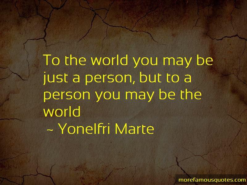 Yonelfri Marte Quotes