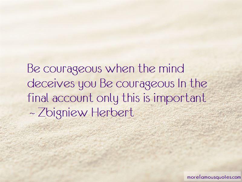 Zbigniew Herbert Quotes