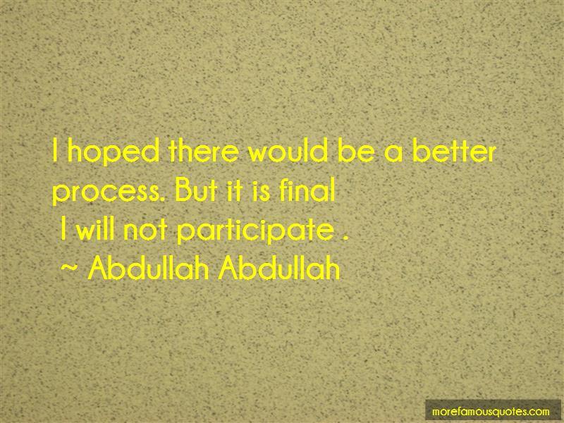 Abdullah Abdullah Quotes