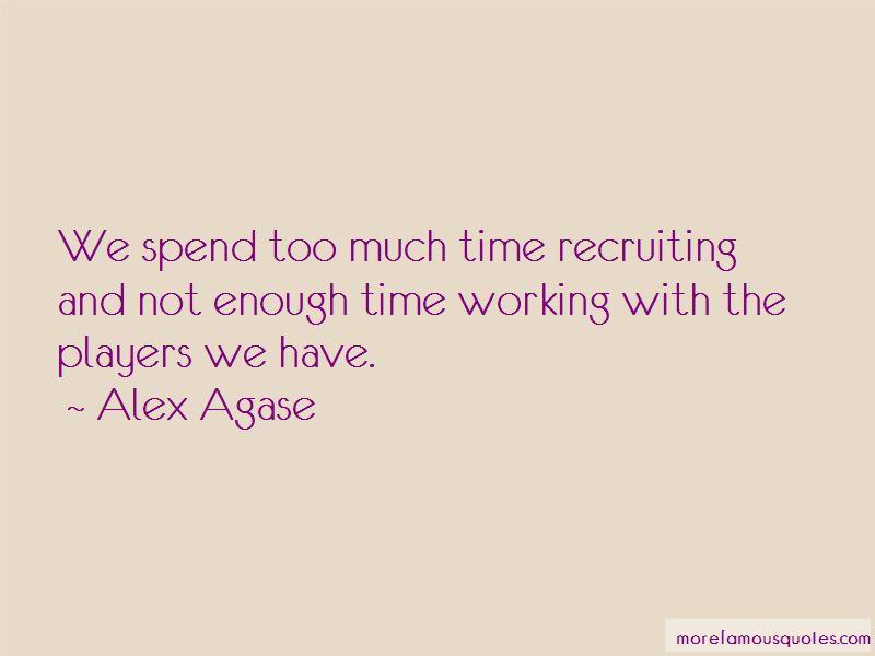 Alex Agase Quotes Pictures 3