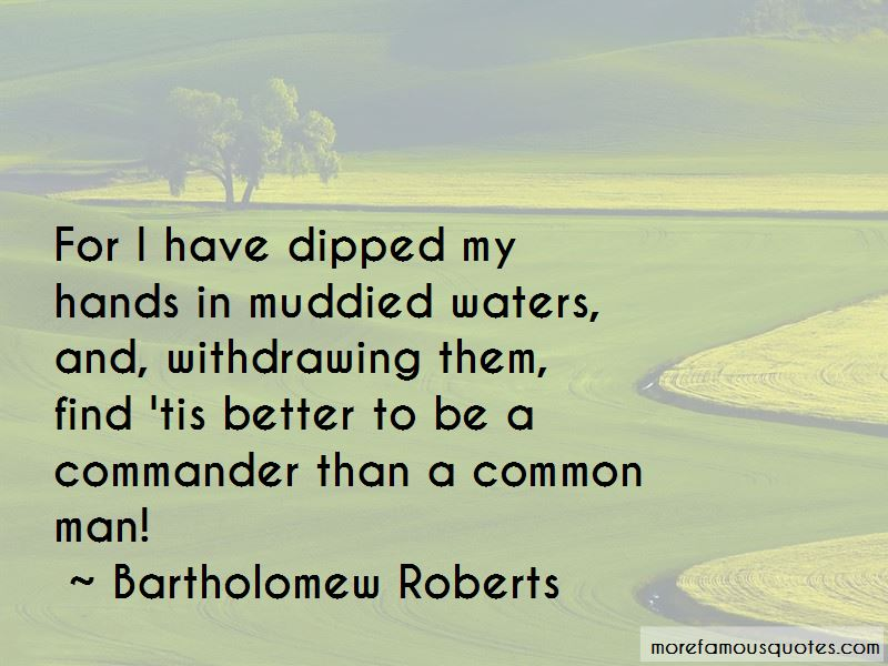 Bartholomew Roberts Quotes Pictures 2