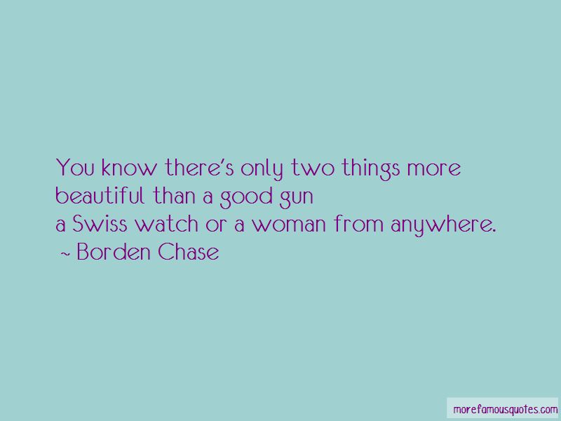 Borden Chase Quotes Pictures 2