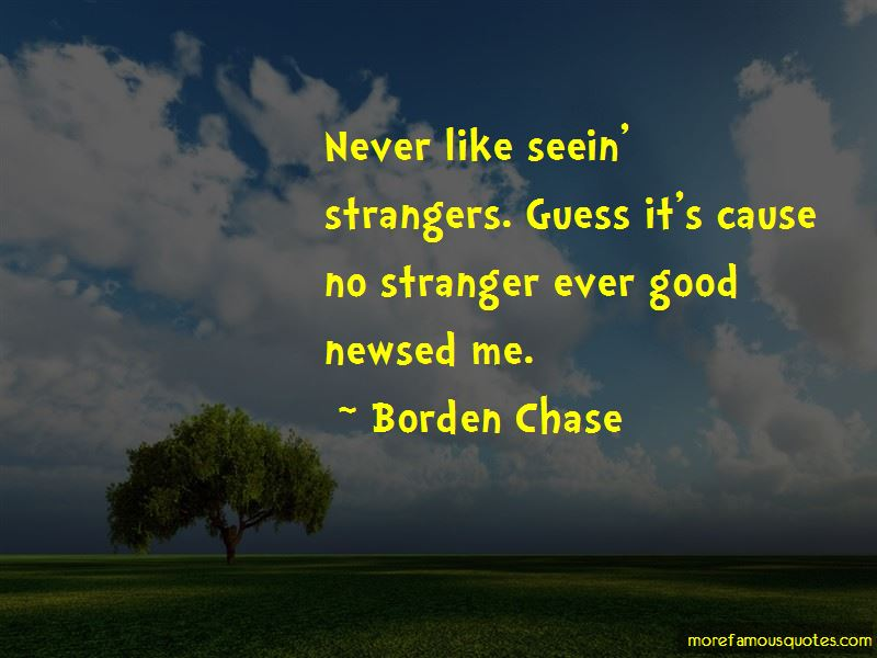 Borden Chase Quotes Pictures 3