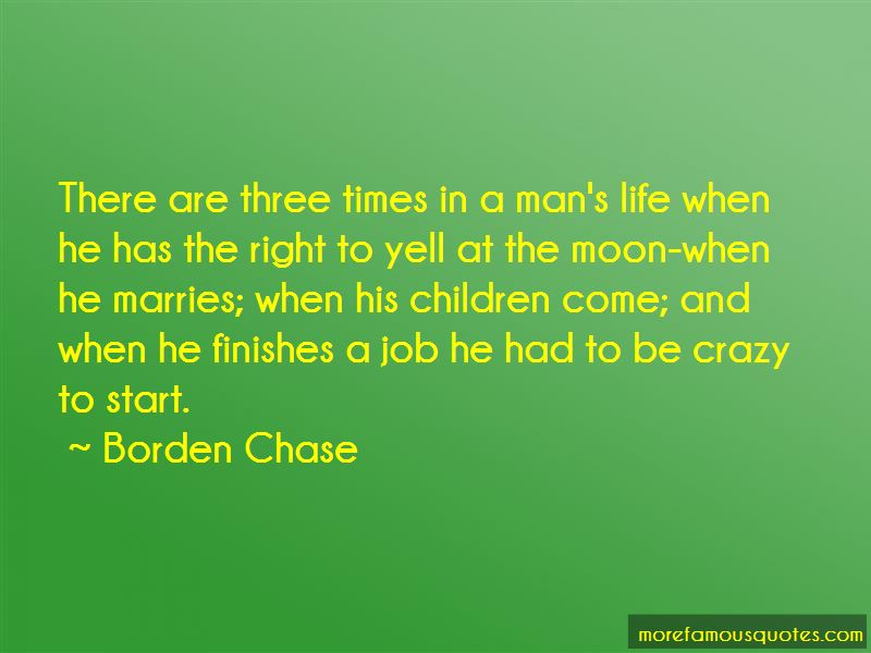 Borden Chase Quotes
