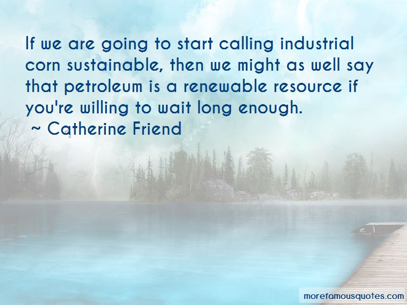 Catherine Friend Quotes Pictures 2
