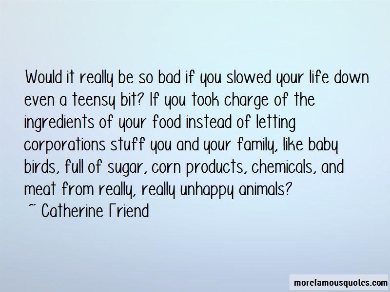 Catherine Friend Quotes
