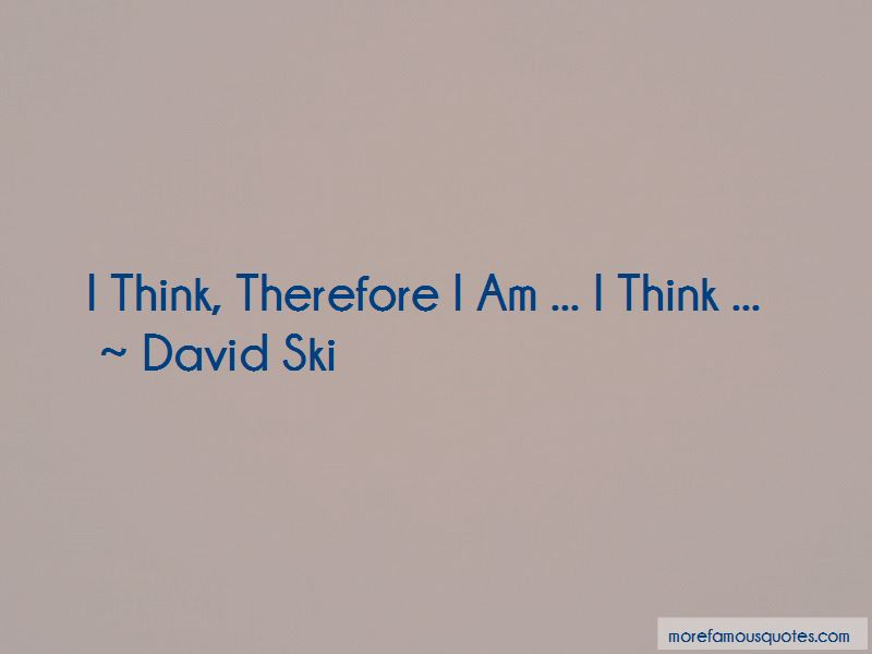 David Ski Quotes