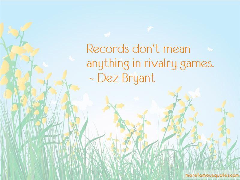 Dez Bryant Quotes