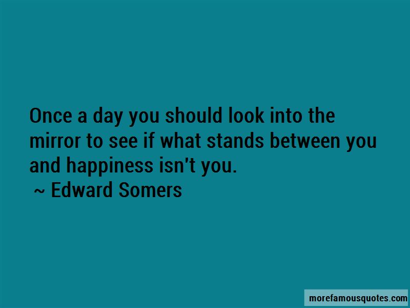 Edward Somers Quotes Pictures 2