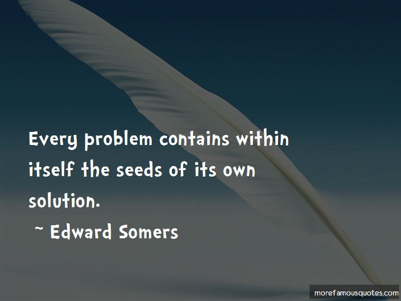 Edward Somers Quotes
