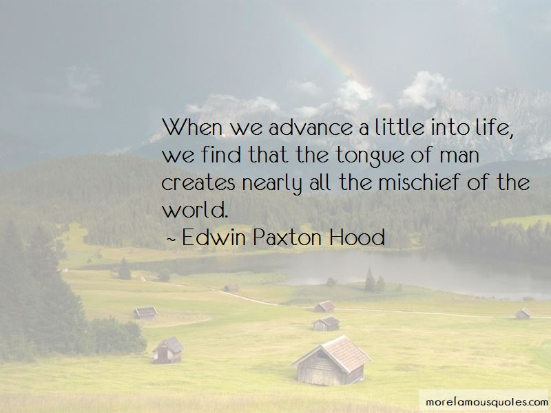 Edwin Paxton Hood Quotes Pictures 3