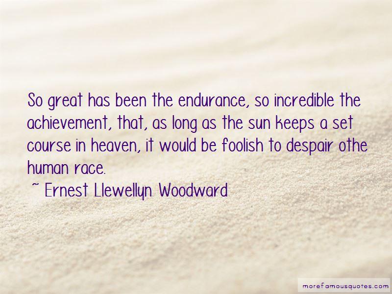 Ernest Llewellyn Woodward Quotes