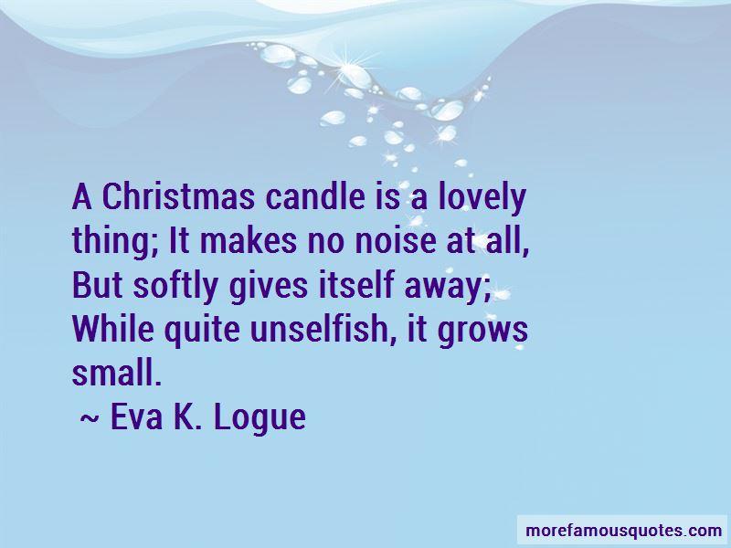 Eva K. Logue Quotes
