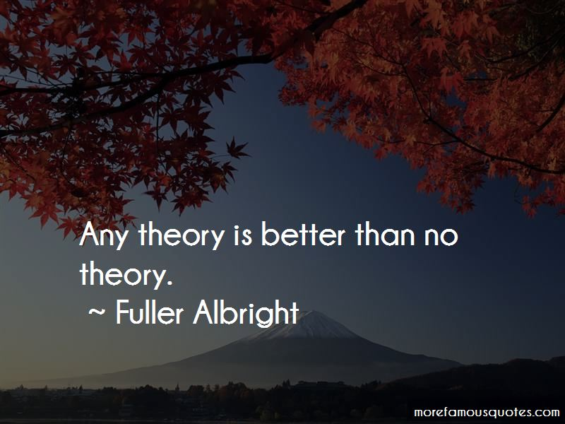 Fuller Albright Quotes Pictures 3
