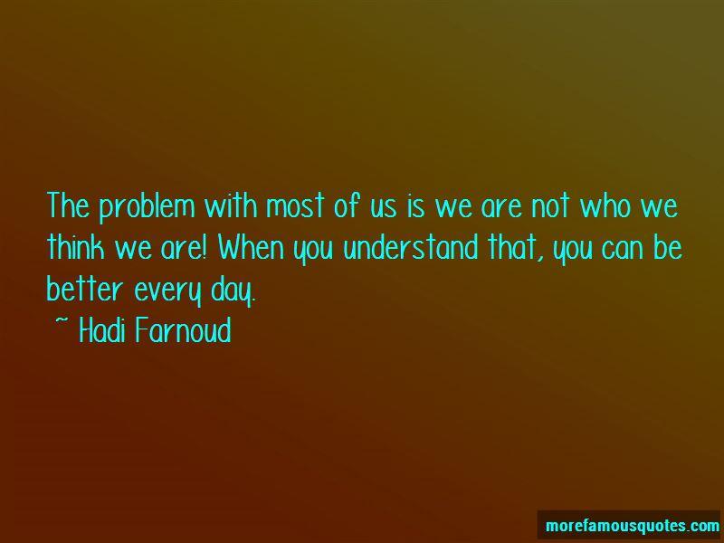 Hadi Farnoud Quotes Pictures 3