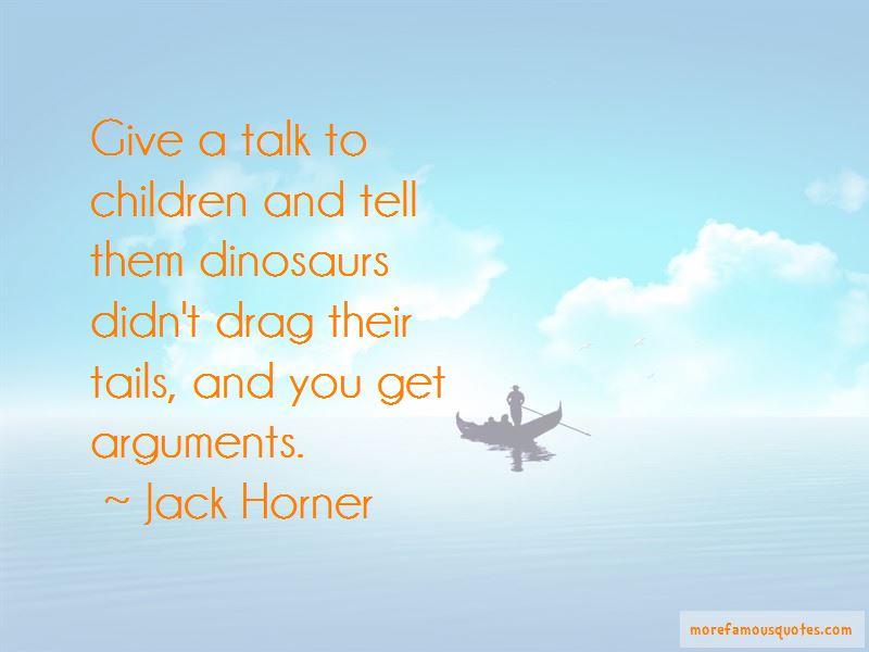 Jack Horner Quotes