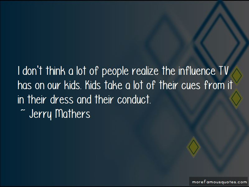 Jerry Mathers Quotes