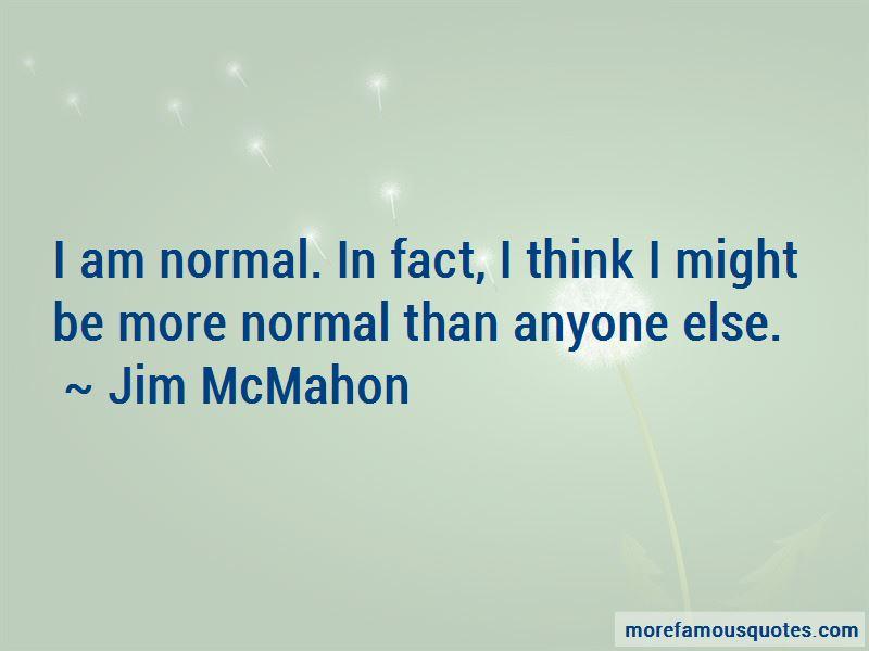 Jim McMahon Quotes