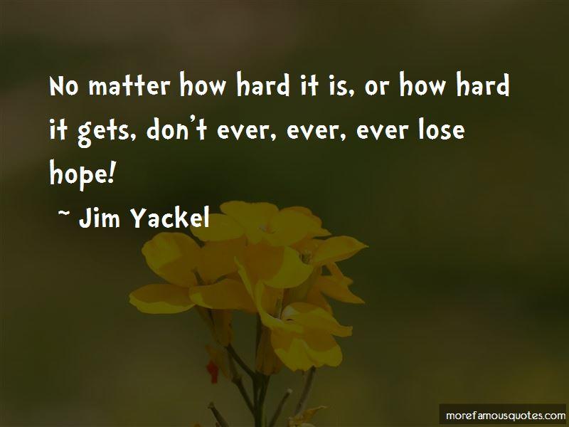 Jim Yackel Quotes