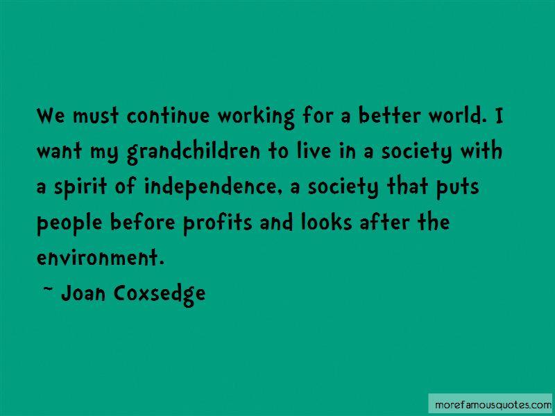 Joan Coxsedge Quotes