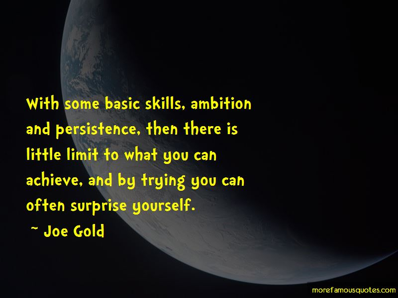 Joe Gold Quotes Pictures 3