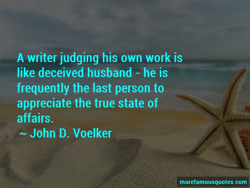John D. Voelker Quotes Pictures 2