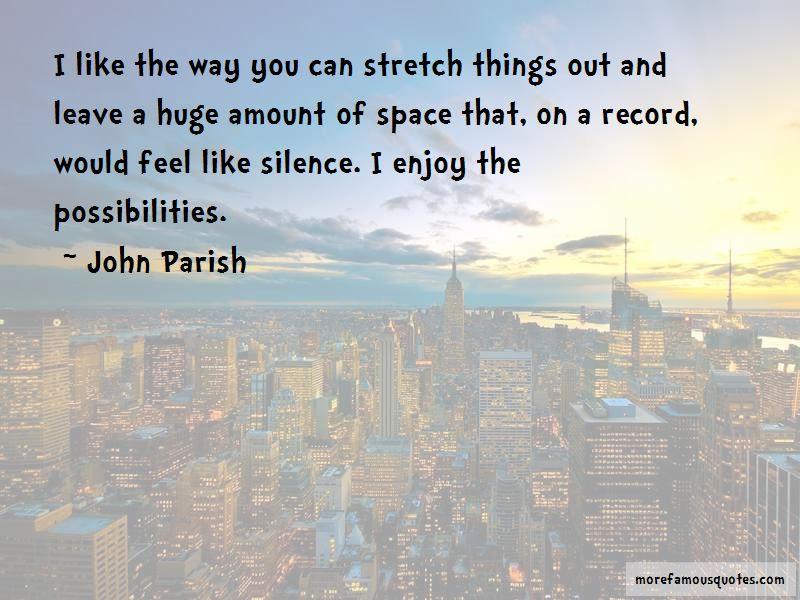 John Parish Quotes Pictures 2