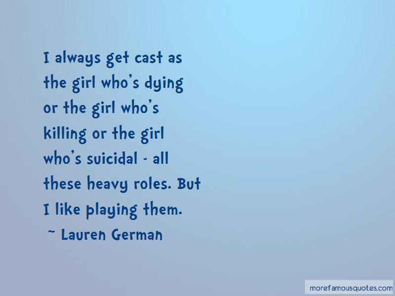Lauren German Quotes